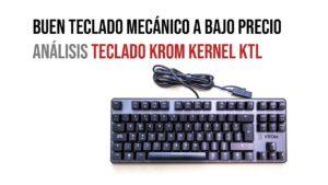 teclado krom kernel: Guía de compra